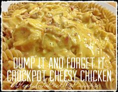 Dump & Forget It Crockpot Cheesy Chicken...I use a 4qt crockpot, 2 chicken breast was more than enough in this recipe and I had to add about half a cup of water close to the end and it only took 6 hours.