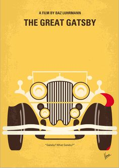 """Gatsby? What Gatsby""  'The Great Gatsby' minimalist poster - Chungkong Art"