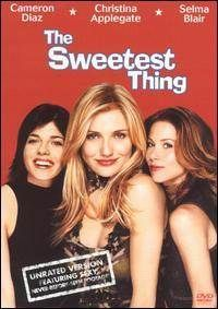 The Sweetest Thing....Good fun!