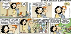 Baby Blues Comic Strip for April 2014 Funny Text Fails, Funny Texts, Family Humor, Funny Family, Baby Blues Comic, Eggs For Baby, Comics Kingdom, Calvin And Hobbes, American Comics