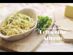 Fettuccine Alfredo - Receta original - YouTube