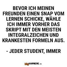 #stuttgart #mannheim #trier #köln #mainz #koblenz #ludwigshafen #freunde #snap #snapchat #lernen #skript #uni #student #lernen #integral #zeichen #mathe #formel #jeder #spaß #fun #sprüche Uni, Snapchat, Math Equations, Words, Memes, Mainz, Trier, Student Learning, Mannheim