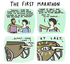 This is funny , but didn't he die after the first marathon?