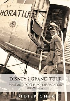 Disney's Grand Tour: Walt and Roy's European Vacation, Summer 1935 by Diane Disney Miller, http://www.amazon.co.uk/dp/0984341587/ref=cm_sw_r_pi_dp_HD8-sb17G0B0Y