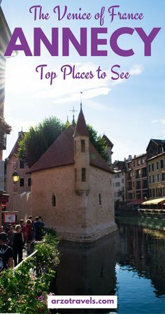 Top places to see and great things to do in Annecy in 2 days, France. Annoy is probably one of the most beautiful places in France and this fairy-tale town is a must see place and called Venice of the alps for a reason. Europe