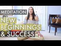 Meditation for New Beginnings, Anxiety, Success - How To Meditate for Beginners - BEXLIFE - YouTube