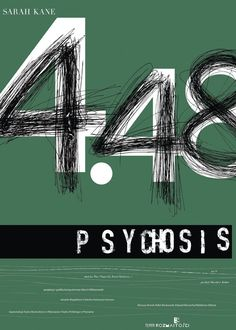 Theater Poster. Sarah Kane's Psychosis
