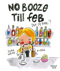 No Booze till Feb! Dry January by Blond-Amsterdam
