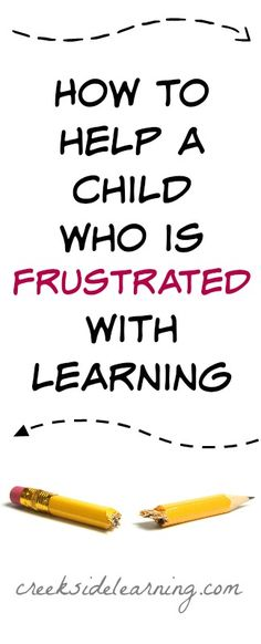how to help a child who is frustrated with learning