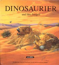 Dinosaurier und ihre Jungen. Mit beweglichen Bildern von Ely Kish http://www.amazon.de/dp/3760776906/ref=cm_sw_r_pi_dp_SYWLub01W02X4
