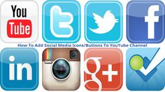 How To Add Social Media Icons/Buttons To YouTube Channel