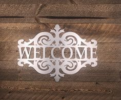 Welcome — PRECISION PIECES Decorative Signs, Metal Signs, Welcome, Life Is Beautiful, Make It Yourself, Crafts, Art, Craft Art, Manualidades