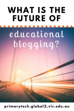 Are Blogs Dead? Kathleen Morris discusses the future of blogs in education