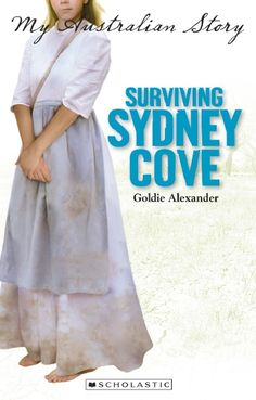My Australian Story: Surviving Sydney Cove