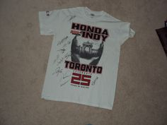 Autographed shirt from the 25th Honda Indy Toronto