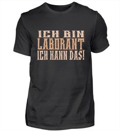 Ich bin Kosmetiker – Keep up with the times. Pilot T Shirt, T Shirts, Mens Tops, Steinmetz, Chef, Professor, Fashion, Author, Music Teachers