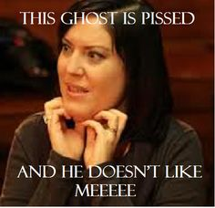 LMAO @ Amy from The Dead Files!