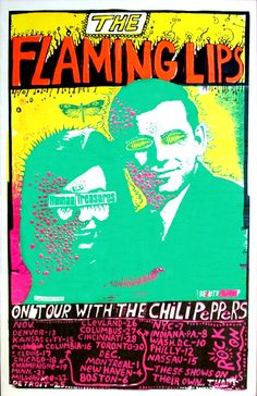 Flaming Lips and Red Hot Chili Peppers, poster by Wayne Coyne