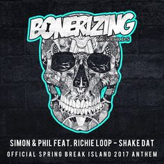 Simon & Phil ft. Richie Loop – Shake Dat (Official Spring Break Island 2017 Anthem)  Style: #ElectroHouse Release Date: 2017-05-15 Label: Bonerizing Records    Download Here Simon & Phil feat. Richie Loop – Shake Dat (Official Spring Break Island 2017 Anthem) (Original Mix).mp3 Simon & Phil feat. Richie Loop – Shake Dat (Official Spring Break Island 2017 Anthem) (Radio Edit).mp3    https://edmdl.com/simon-phil-ft-richie-loop-shake-dat-official-spri