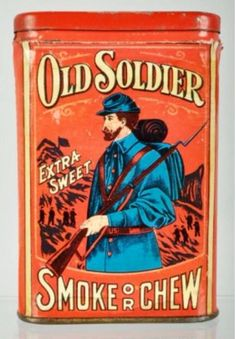 Old Soldier Extra Sweet Smoke or Chew Vertical Pocket Tin Vintage Tins, Vintage Labels, Pot Pourri, Cigarette Box, Vintage Packaging, Tin Containers, Old Ads, Tin Toys, Metal Tins