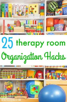 25 Organization Hacks for the Therapy Room