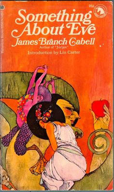 James Branch Cabell - Something About Eve, 1971  Cover art by Bob Pepper  via Golden Haze