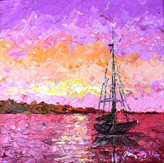 sailboat sunset, this his how I would like to learn how to paint. I love the texture.