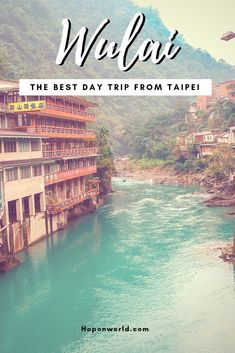Discover Wulai, a unique aboriginal village located just 40 minutes from Taipei. Get great tips on what to do on your Wulai day trip from Taipei, here. Taiwan Travel, Asia Travel, Solo Travel, Bus Travel, Travel Advice, Travel Guides, Travel Tips, Budget Travel, Amazing Destinations