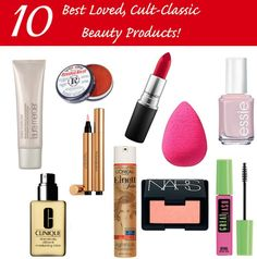Top 10 Cult-Classic Beauty Products; how many do you own?