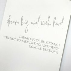 College Graduation Messages, Graduation Congratulations Message, Congratulations Graduate, Graduation Quotes, Graduation Cards, Bday Cards, New Job Quotes, Quotes To Live By, Dream Big