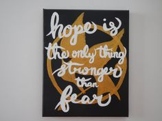Hand Painted Canvas Hunger Games Quote Hope is the by MadeByRoss