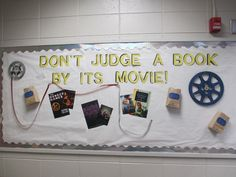 Ms. Willis and Ms. Crumley's Valentine's Day bulletin board about books and their movies