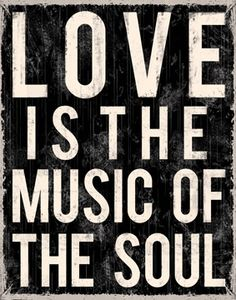 Love Is The Music Of The Soul Block Mounted Inspirational Message Board from Earth Homewares