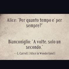Alice in the wonderland Italian Phrases, Italian Quotes, Deep Sentences, Alice And Wonderland Quotes, Disney Tattoos, Disney Quotes, Powerful Words, Me Quotes, Inspirational Quotes
