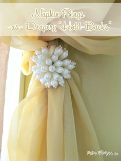 """20 DIY Thrifty Makeovers {Repurposed Items} ... Napkin Ring Holders ….as Curtain """"tie-backs""""  The possibilities are endless!"""