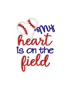 My heart is on that field baseball embroidery design / heart baseball embroidery design / baseball embroidery design / baseball applique Applique Embroidery Designs, Embroidery Files, Machine Embroidery, Baseball Crafts, Baseball Mom Shirts, String Art Templates, Sports Templates, Shilouette Cameo, Sports Decals