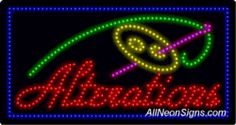 """Alterations LED Sign-ANSAR20405  17""""x32""""x1""""  Indoor use only  Low energy cost: Uses ONLY 10 Watts of power  Expected to last at least 100,000 hrs  Cool and safe to touch, low voltage operation  High visibility, even in daylight  Easy to clean, Easy to install, Slim & Light Weight  Maintenance FREE  1 YEAR Warranty."""