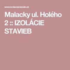 Malacky ul. Holého 2 :: IZOLÁCIE STAVIEB