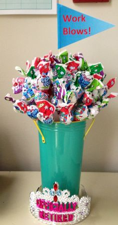 """Retirement gift... Blow pops and a """"work blows"""" sign"""