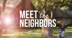 'Meet the Neighbors' Debut Episode Highlights Friendliness of Emerald Park Neighborhood   City of Arlington, TX - The rain fell hard and fast just minutes after residents in the quiet Emerald Park neighborhood finished setting the outdoor tables and ...