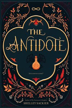 The Antidote by Shelley Sackier takes place in a world where magic must be kept hidden, even if it could be the answer to all of our problems. Check out an exclusive first look at the cover right here! Fantasy Book Covers, Book Cover Art, Fantasy Books, Book Art, Best Book Cover Design, Fantasy Romance, Vintage Book Covers, Vintage Books, Antique Books