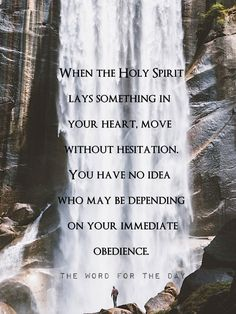 The Word For The Day Quotes, waterfall, obedience, bible quotes, bible verse, christian quotes, motivation, holy Spirit.
