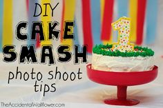 DIY Cake Smash photo shoot tips! - from The Accidental Wallflower