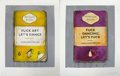 Fuck Art Let's Dance - Harland Miller