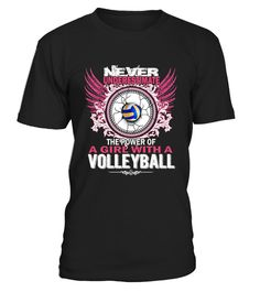 # Never Underestimate The Power Of A Girl With A Volleyball .  HOW TO ORDER:1. Select the style and color you want:2. Click Reserve it now3. Select size and quantity4. Enter shipping and billing information5. Done! Simple as that!TIPS: Buy 2 or more to save shipping cost!Paypal | VISA | MASTERCARDNever Underestimate The Power Of A Girl With A Volleyball t shirts ,Never Underestimate The Power Of A Girl With A Volleyball tshirts ,funny Never Underestimate The Power Of A Girl With A Volleyball…