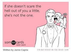 Funny Valentine's Day Ecard: You think she's the one, but tonight you're going to get herpes. Funny Cute, Hilarious, Funny Pics, E Cards, Someecards, Love And Marriage, True Stories, Dumb And Dumber, Wise Words