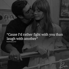 Cause I'd Rather Fight With You - https://themindsjournal.com/cause-id-rather/