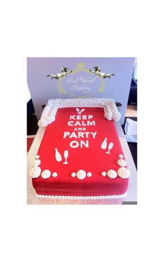 Keep Calm and Party On Cake!