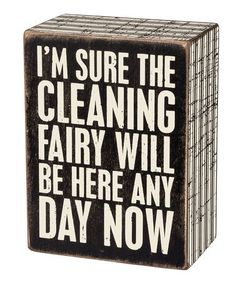 Look what I found on #zulily! 'Cleaning Fairy' Box Sign #zulilyfinds