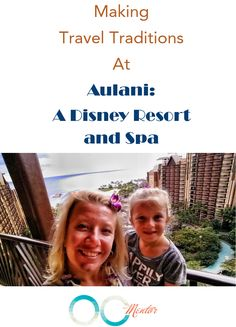 Making Travel Traditions at Disney's Aulani Resort #Aulani #Disney #DisneySMMoms